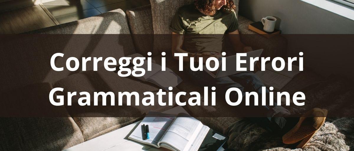 Correggi i Tuoi Errori Grammaticali Online