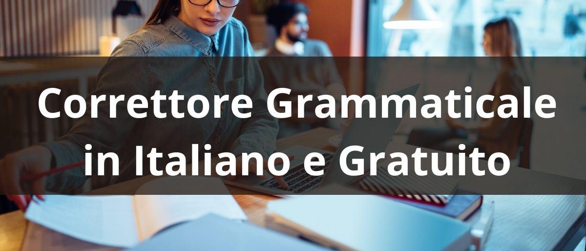 Correttore Grammaticale in Italiano e Gratuito